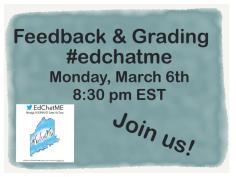 #EdChatME 3617- Feedback & Grades